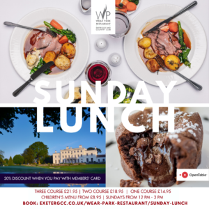 sunday lunch, sunday day lunch, sunday roast exeter, sunday lunch restaurant, places for sunday lunch exeter, family sunday lunch exeter, wear park restaurant, exeter golf and country club